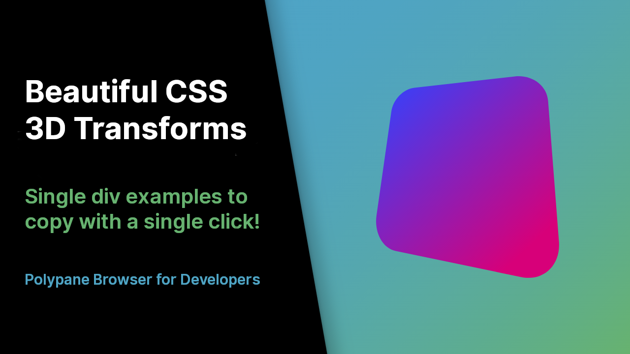 Beautiful CSS 3D Transforms, single div examples top copy with a single click