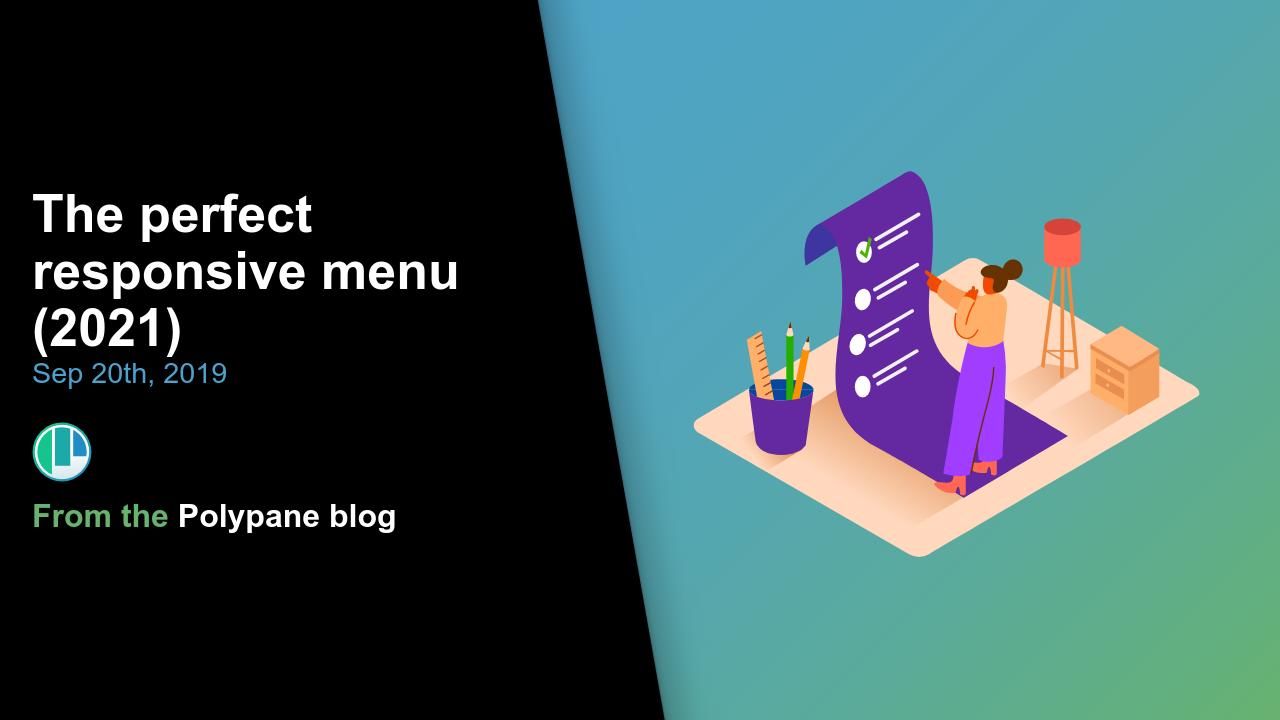 The perfect responsive menu (2019)   Polypane responsive browser